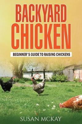 Backyard Chicken book