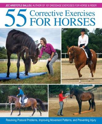 55 Corrective Exercises for Horses by Jec Aristotle Ballou