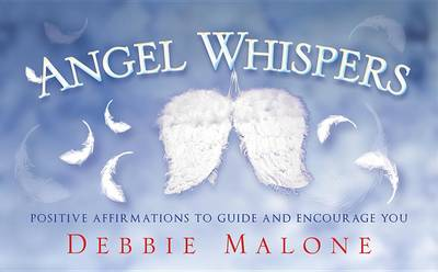 Angel Whispers by Debbie Malone
