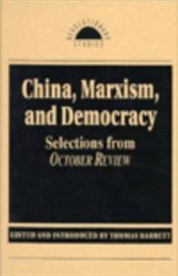 China, Marxism And Democracy book