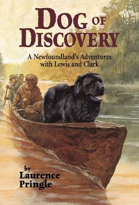 Dog of Discovery by Laurence Pringle