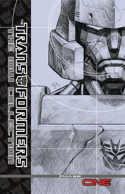 Transformers The IDW Collection Volume 1 book