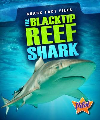 The Blacktip Reef Shark by Sara Green