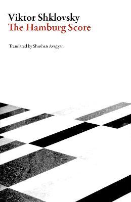 Hamburg Score by Viktor Shklovsky