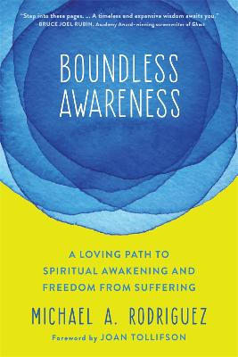 Boundless Awareness by Michael Rodriguez