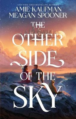 The Other Side of the Sky by Amie Kaufman