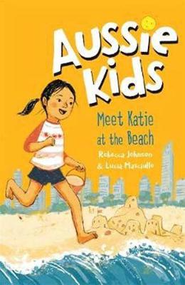 Aussie Kids: Meet Katie at the Beach book