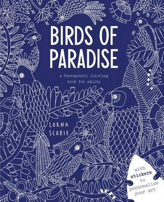 Birds of Paradise by Lorna Scobie