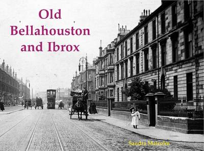 Old Bellahouston and Ibrox by Sandra Malcolm