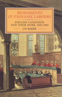 Monuments of Endlesse Labours by J.H. Baker