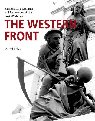The Western Front by Marcel Belley