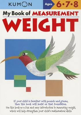 My Book of Measurement: Weight by Kumon Publishing