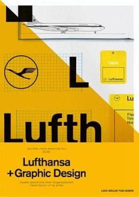 A5/05: Lufthansa and Graphic Design by Jens Muller