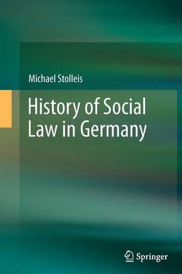 History of Social Law in Germany by Michael Stolleis