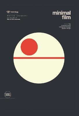 Minimal Film: The Universe of Cinema Reinterpreted Graphically by Matteo Civaschi