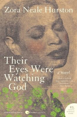 Their Eyes Were Watching God T by Zora Neale Hurston