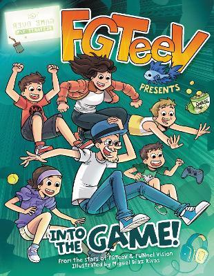 FGTeeV Presents: Into the Game! by FGTeeV