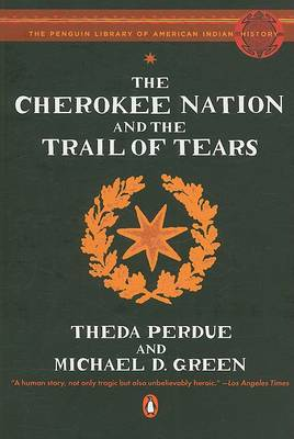 Cherokee Nation and the Trail of Tears by Michael Green