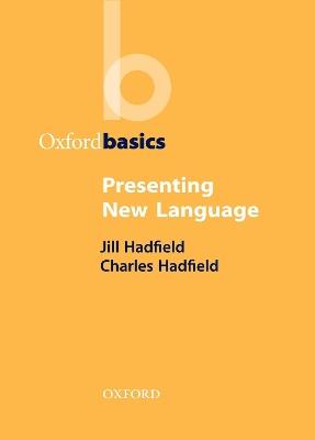 Presenting New Language by Jill Hadfield