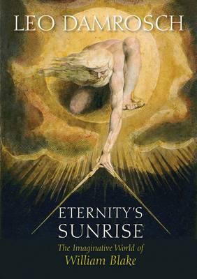 Eternity's Sunrise by Leo Damrosch