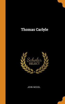 Thomas Carlyle by John Nichol