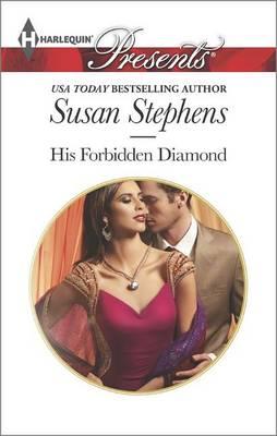 His Forbidden Diamond by Susan Stephens