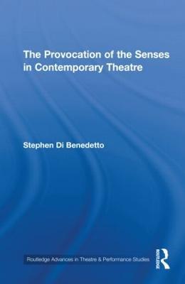 Provocation of the Senses in Contemporary Theatre book