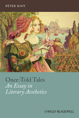 Once-told Tales by Peter Kivy