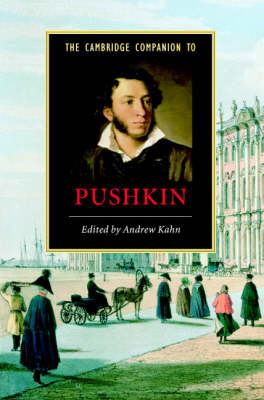Cambridge Companion to Pushkin by Andrew Kahn