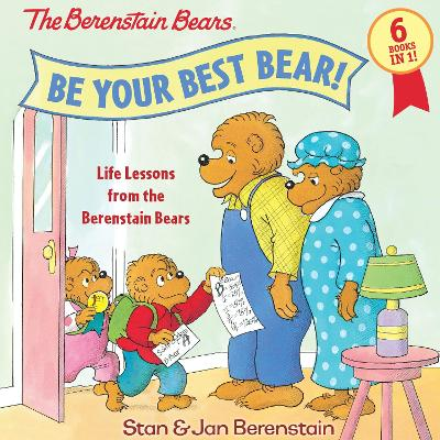 Be Your Best Bear! by Stan Berenstain