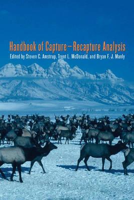 Handbook of Capture-Recapture Analysis by Steven C. Amstrup