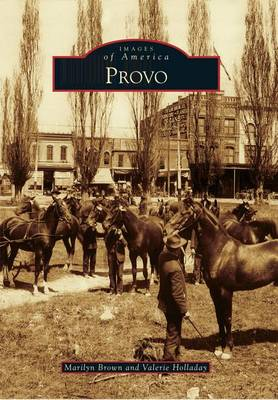 Provo by Marilyn Brown