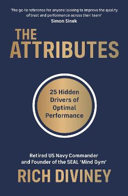 The Attributes: 25 Hidden Drivers of Optimal Performance book