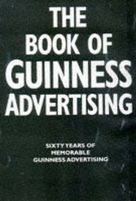 Guinness Book of Advertising by Jim Davies