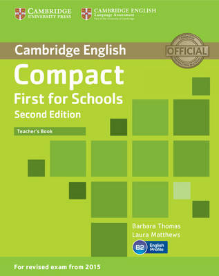 Compact First for Schools Teacher's Book book