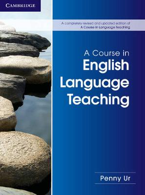 A Course in English Language Teaching by Penny Ur