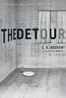 The Detour by S. A. Bodeen