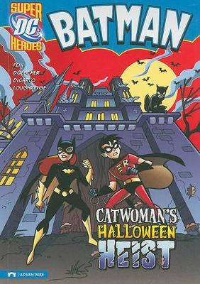 Catwoman's Halloween Heist by ,Eric Fein