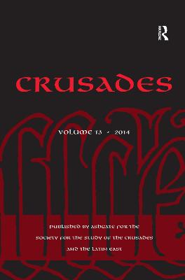 Crusades  Volume 13 by Benjamin Z. Kedar