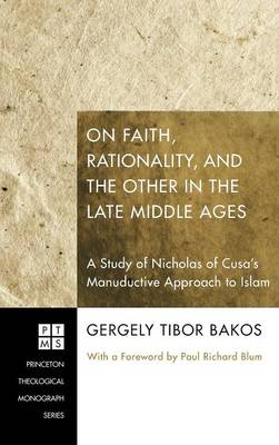 On Faith, Rationality, and the Other in the Late Middle Ages by Tibor Gergely
