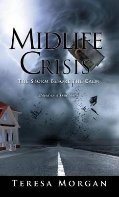 Midlife Crisis by Teresa Morgan