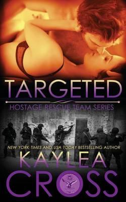 Targeted by Kaylea Cross