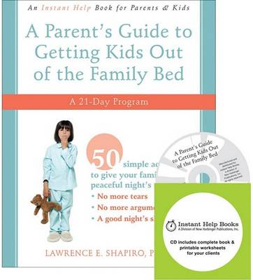 Parent's Guide to Getting Kids Out of Family Bed (Prof) book