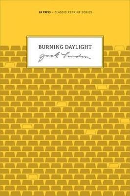 Burning Daylight by Jack London