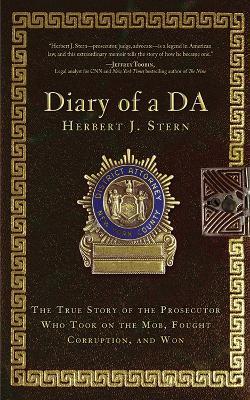 Diary of a DA by Herbert J. Stern