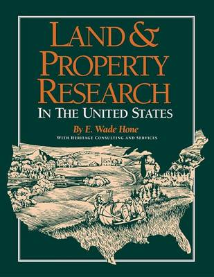 Land and Property Research by E Wade Hone