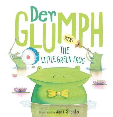 Der Glumph Went the Little Green Frog book