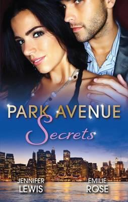 Park Avenue Secrets/Prince Of Midtown/Pregnant On The Upper East Side? by Jennifer Lewis