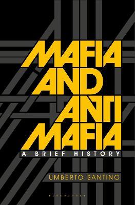 Mafia and Antimafia by Umberto Santino