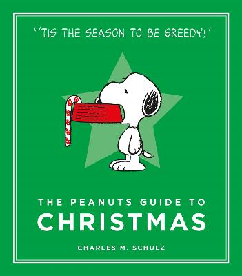 Peanuts Guide to Christmas by Charles M. Schulz